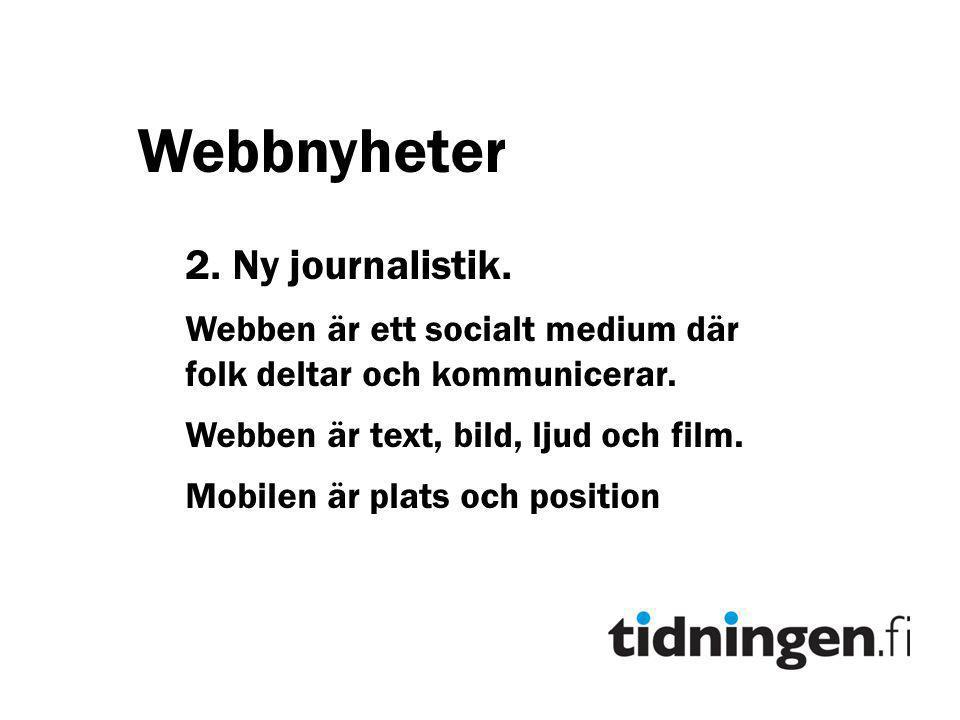 Webbnyheter 2. Ny journalistik.