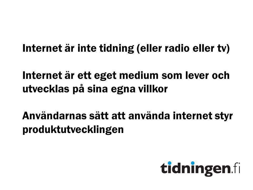 Internet är inte tidning (eller radio eller tv)