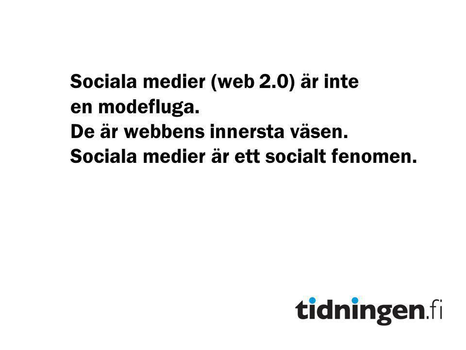 Sociala medier (web 2.0) är inte