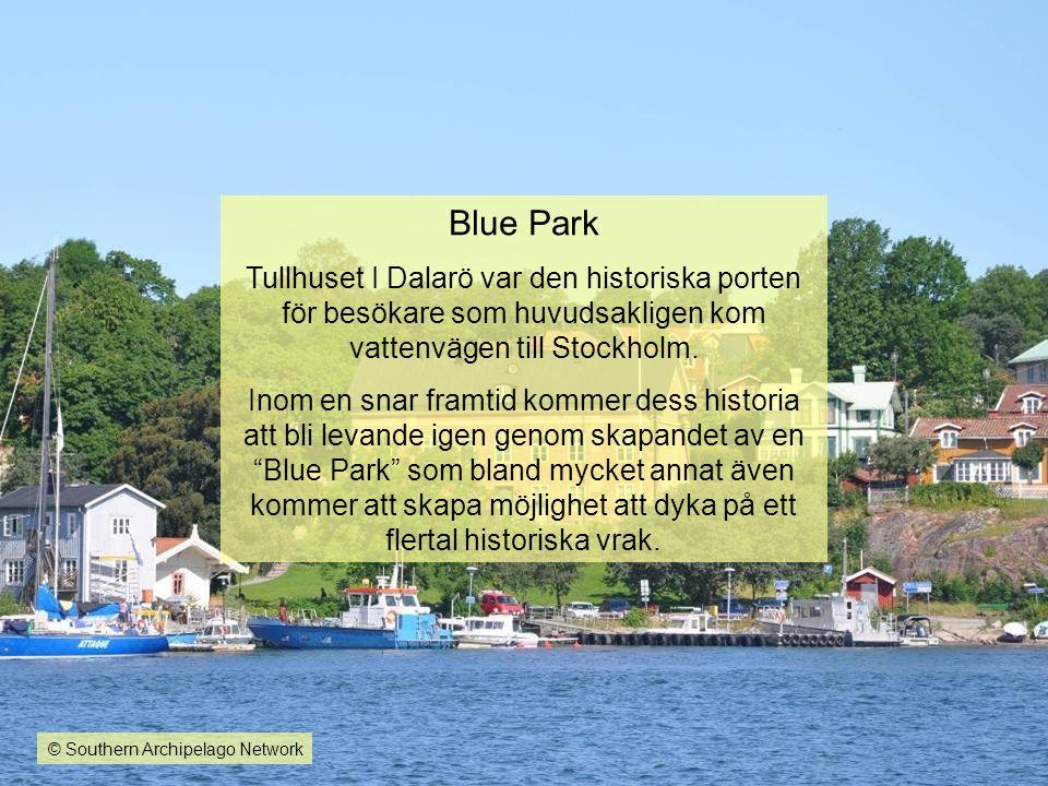 Blue Park Tullhuset I Dalarö var den historiska porten för besökare som huvudsakligen kom vattenvägen till Stockholm.