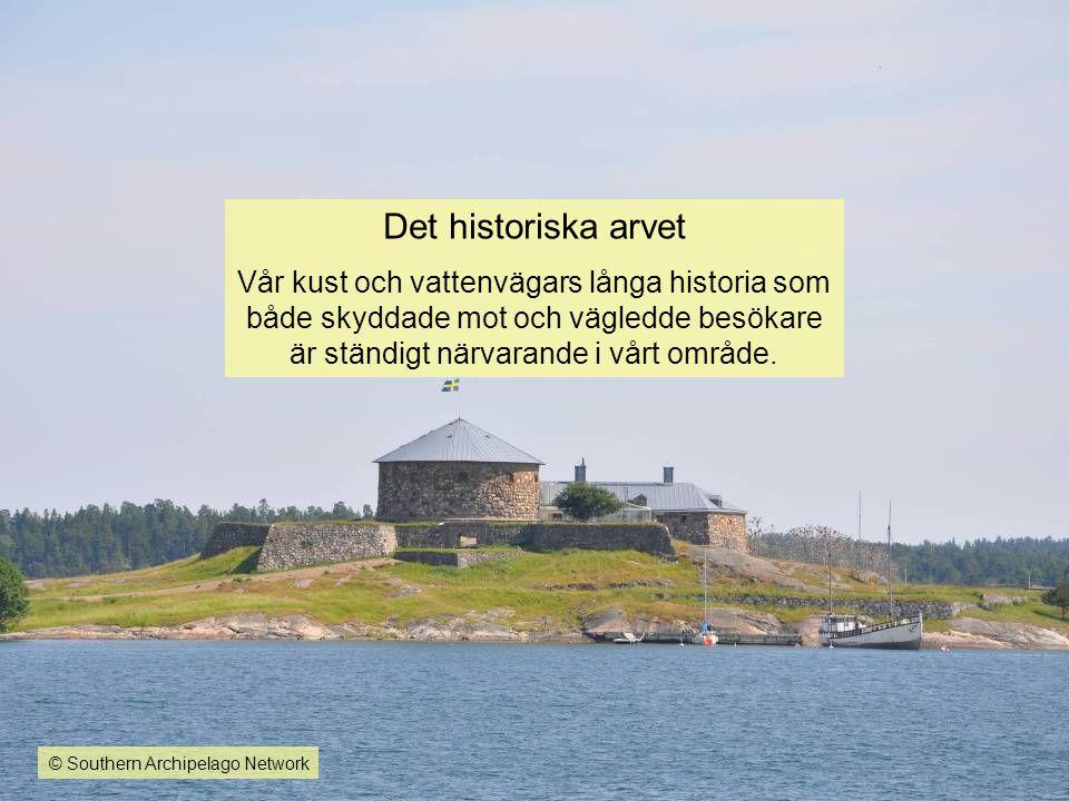 Det historiska arvet Vår kust och vattenvägars långa historia som både skyddade mot och vägledde besökare är ständigt närvarande i vårt område.