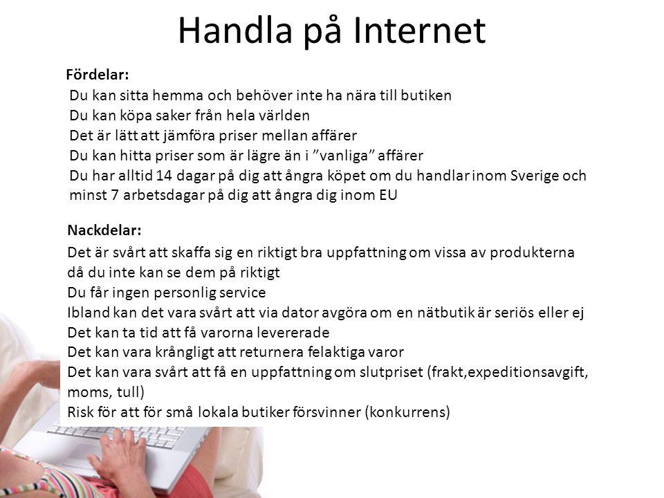 Handla på Internet Fördelar: