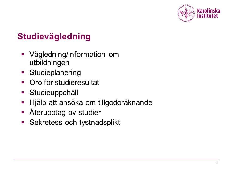 Studievägledning Vägledning/information om utbildningen