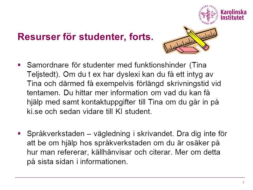Resurser för studenter, forts.