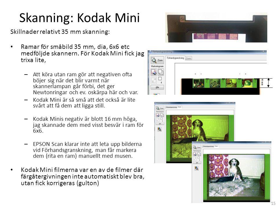 Skanning: Kodak Mini Skillnader relativt 35 mm skanning: