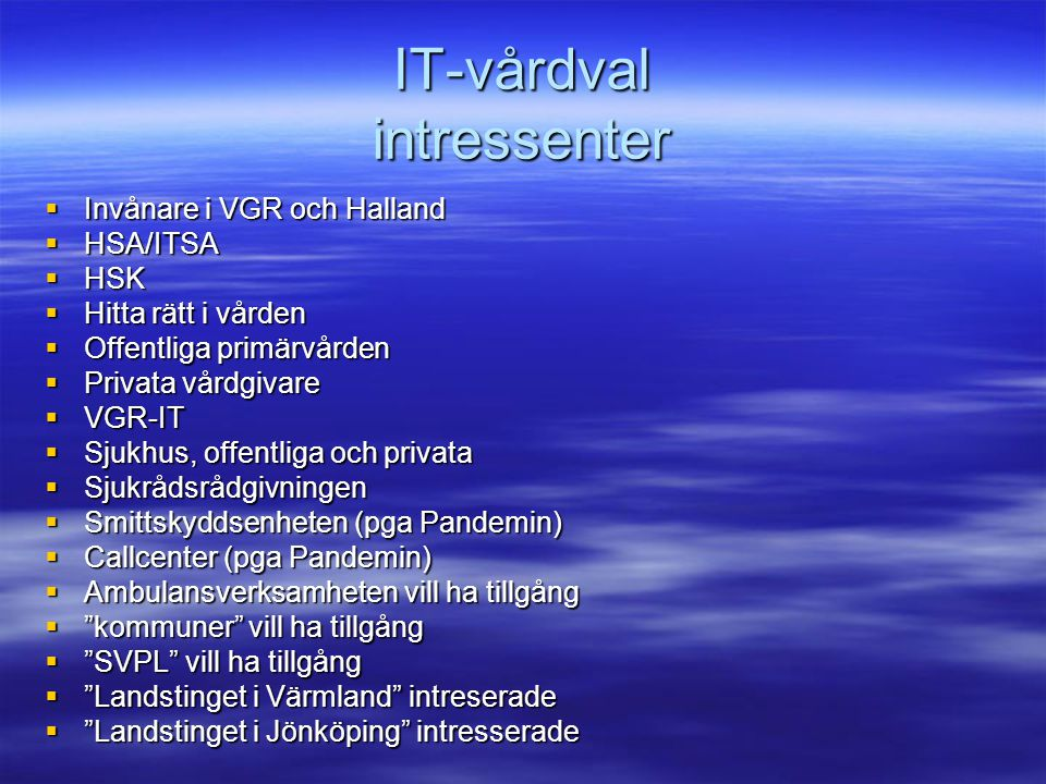 IT-vårdval intressenter