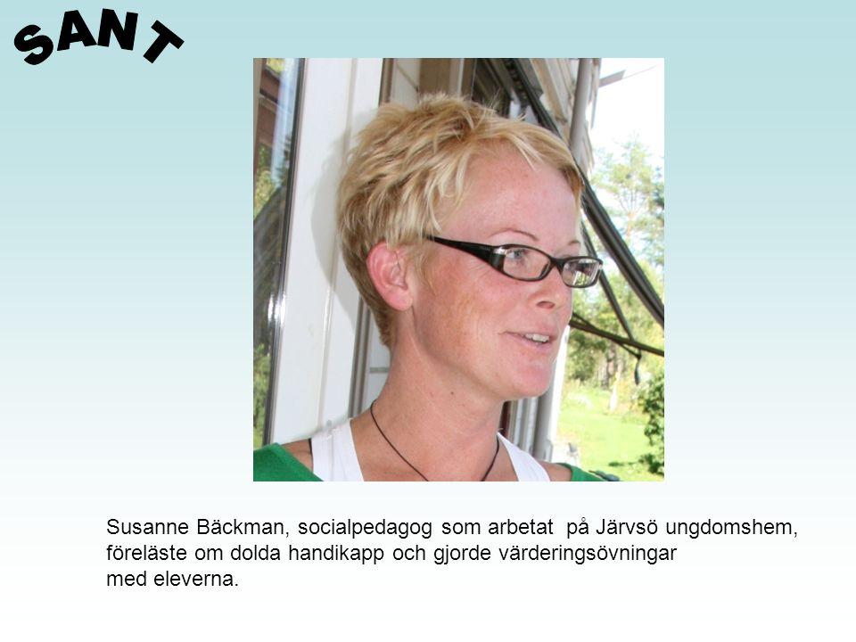 SANT Susanne Bäckman, socialpedagog som arbetat på Järvsö ungdomshem,