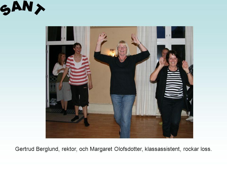 SANT Gertrud Berglund, rektor, och Margaret Olofsdotter, klassassistent, rockar loss.