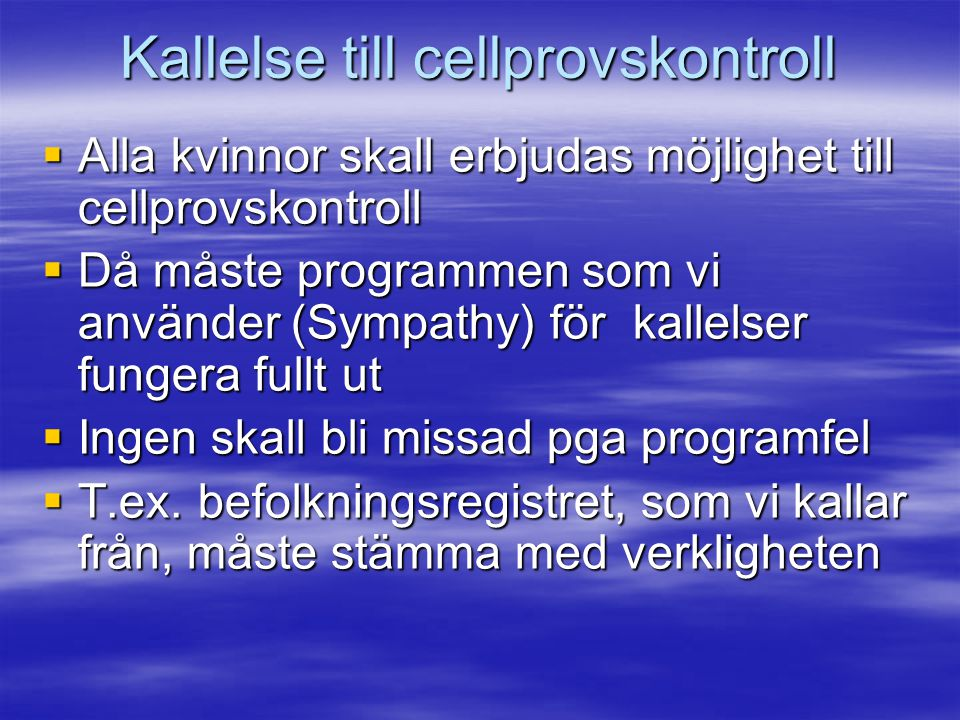 Kallelse till cellprovskontroll
