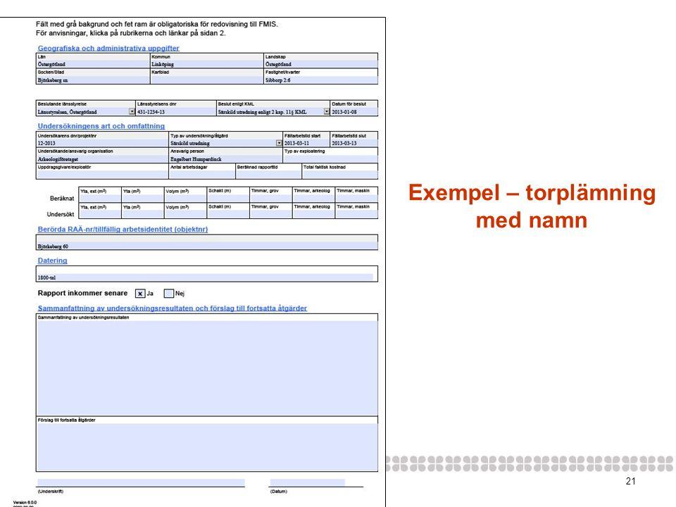 Exempel – torplämning med namn