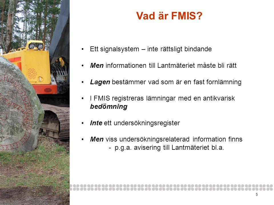 Vad är FMIS Ett signalsystem – inte rättsligt bindande