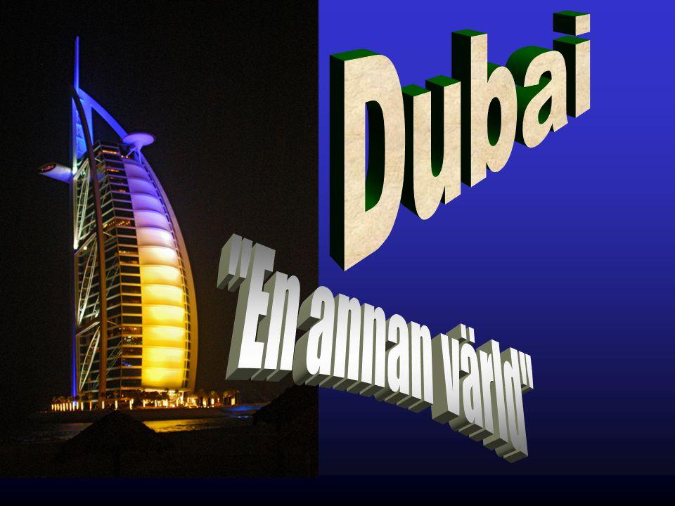 Dubai En annan värld