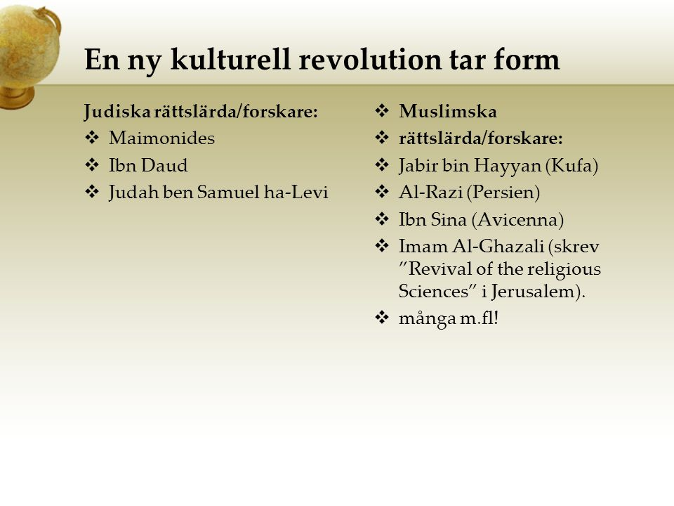 En ny kulturell revolution tar form