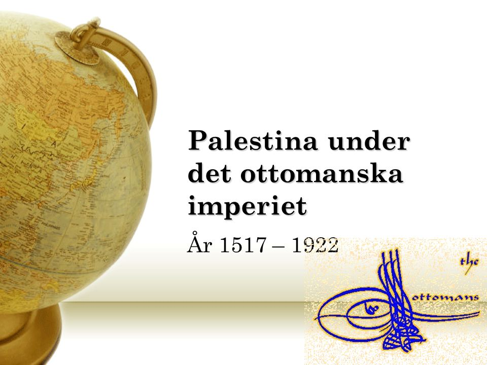Palestina under det ottomanska imperiet
