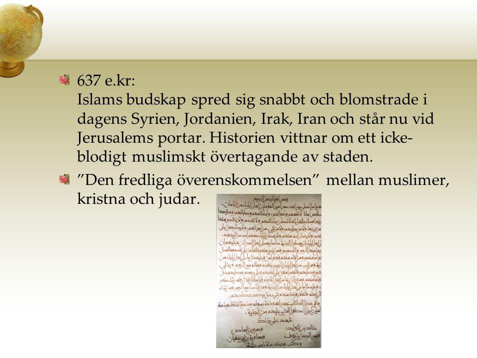 Den fredliga överenskommelsen mellan muslimer, kristna och judar.