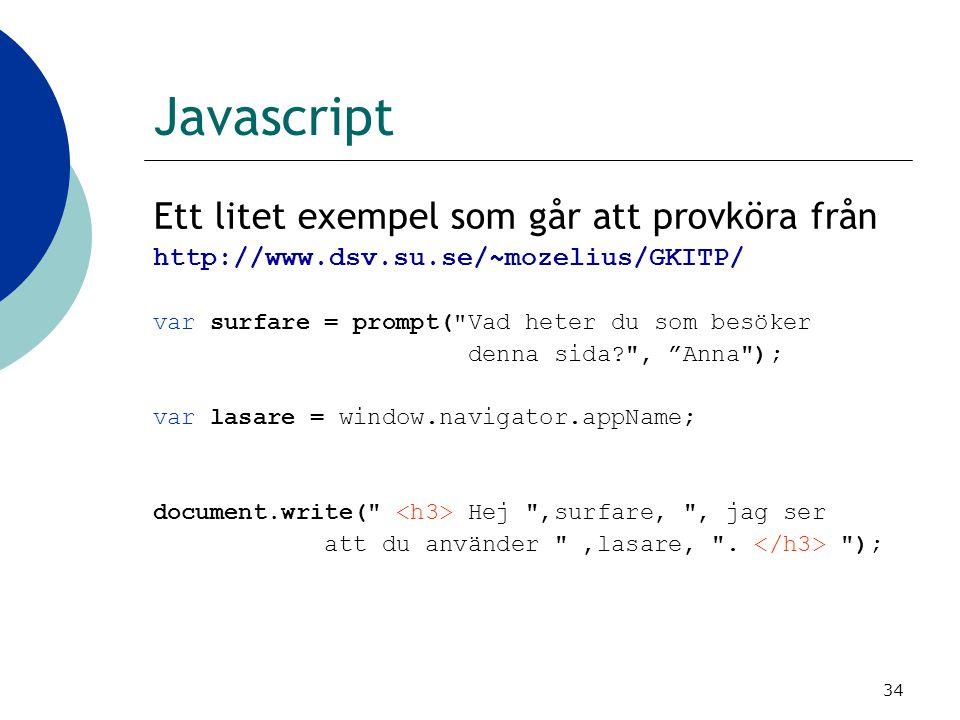 Javascript Ett litet exempel som går att provköra från