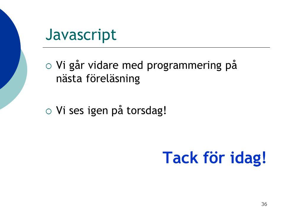 Tack för idag! Javascript