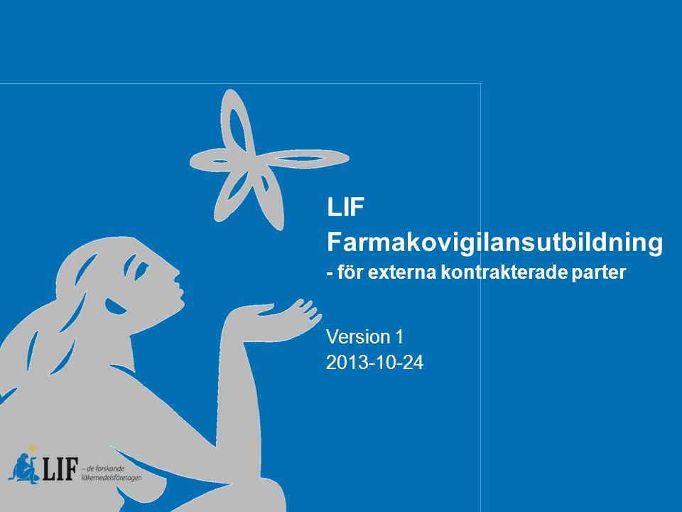 LIF Farmakovigilansutbildning - för externa kontrakterade parter