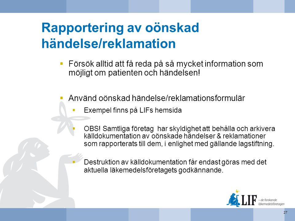 Rapportering av oönskad händelse/reklamation