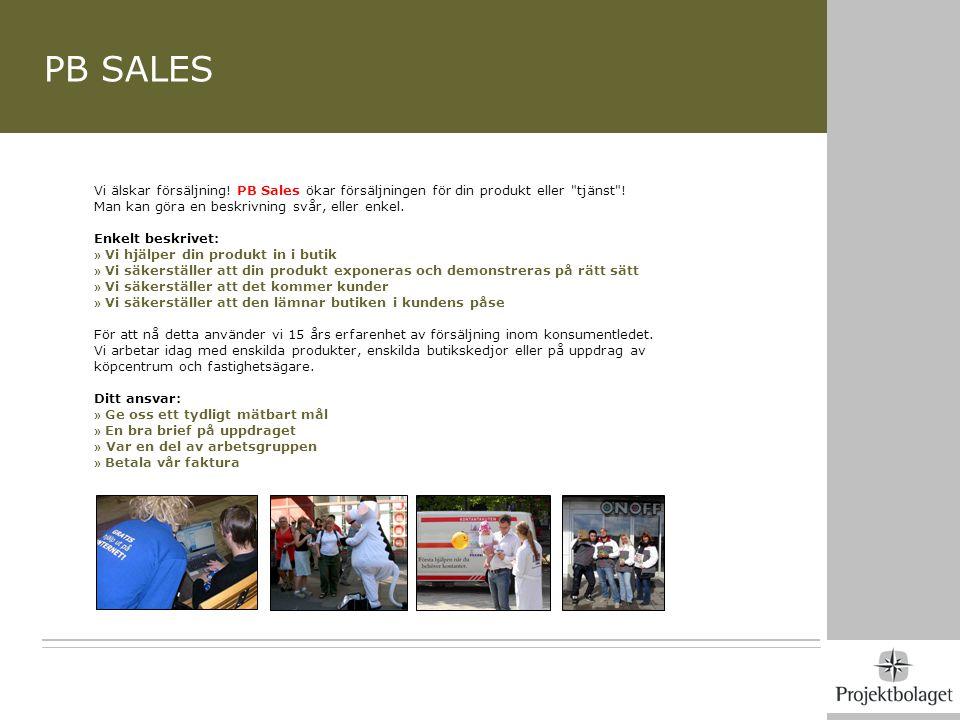 PB SALES Vi älskar försäljning! PB Sales ökar försäljningen för din produkt eller tjänst ! Man kan göra en beskrivning svår, eller enkel.