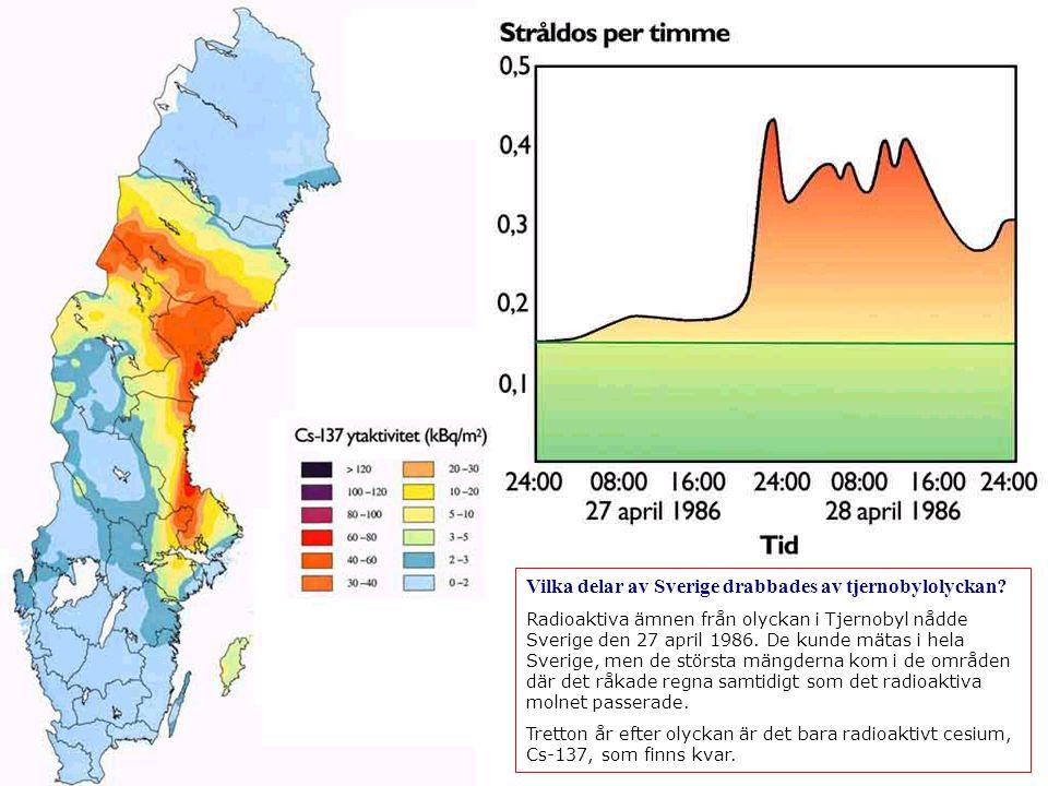 Vilka delar av Sverige drabbades av tjernobylolyckan