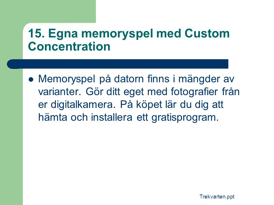 15. Egna memoryspel med Custom Concentration