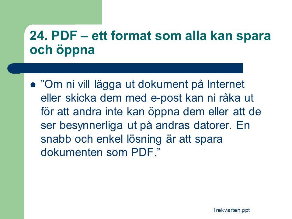 24. PDF – ett format som alla kan spara och öppna