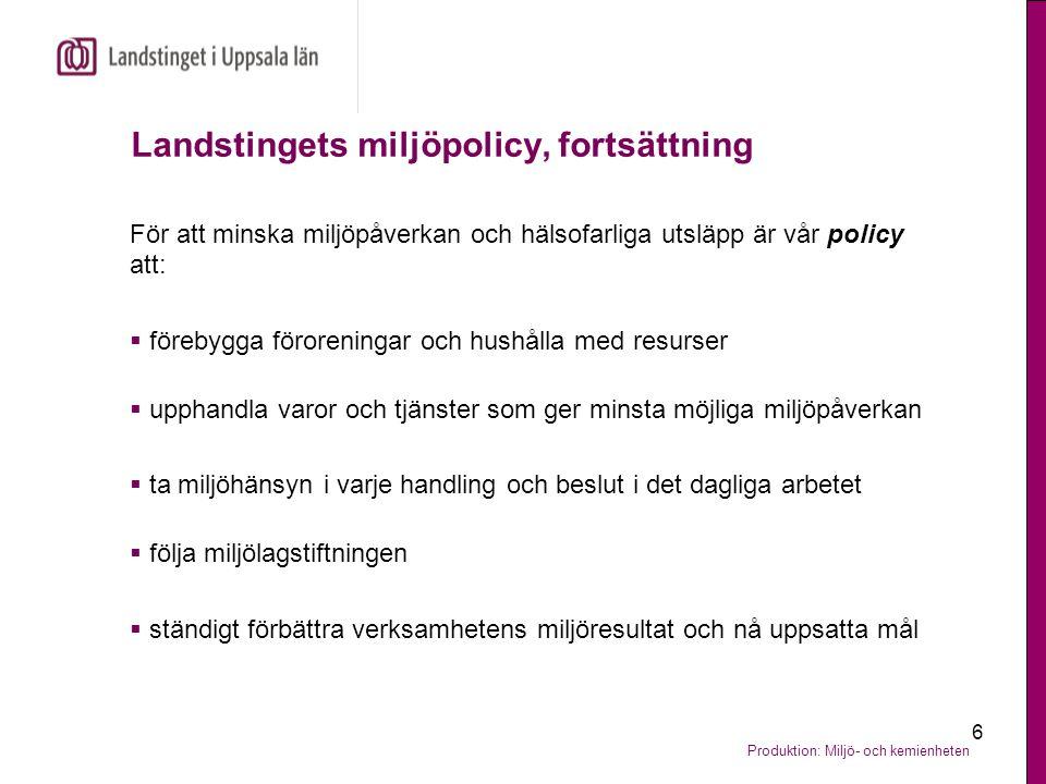 Landstingets miljöpolicy, fortsättning