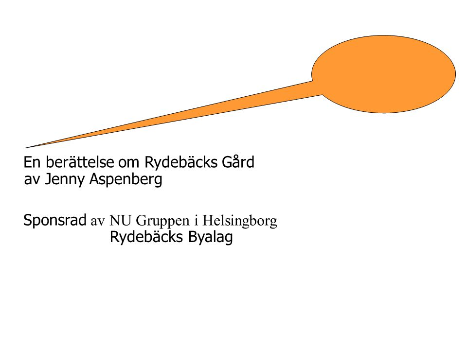 En berättelse om Rydebäcks Gård