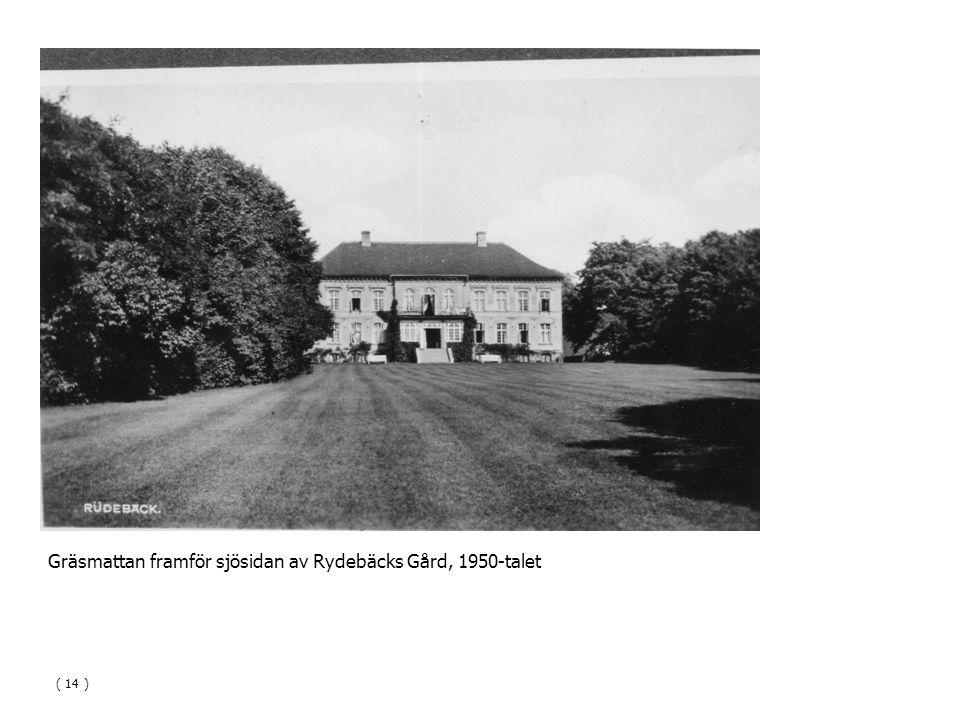 Gräsmattan framför sjösidan av Rydebäcks Gård, 1950-talet