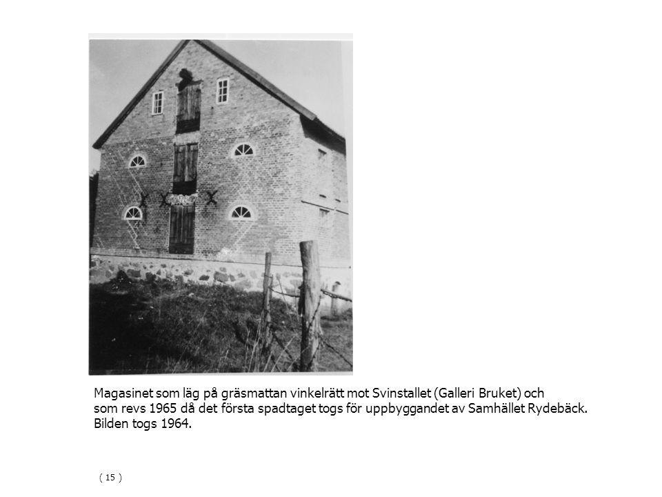 Magasinet som läg på gräsmattan vinkelrätt mot Svinstallet (Galleri Bruket) och
