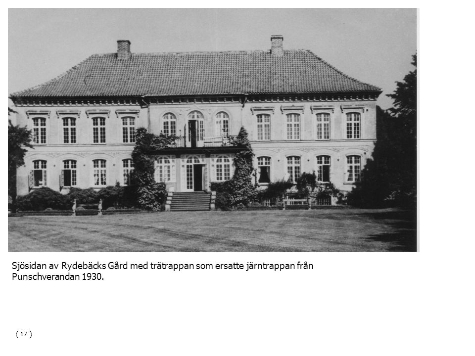 Sjösidan av Rydebäcks Gård med trätrappan som ersatte järntrappan från