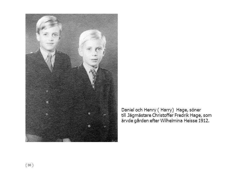 Daniel och Henry ( Harry) Hage, söner