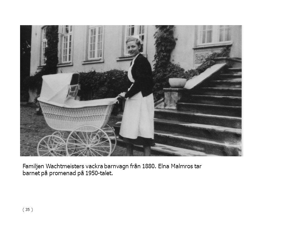 Familjen Wachtmeisters vackra barnvagn från 1880. Elna Malmros tar