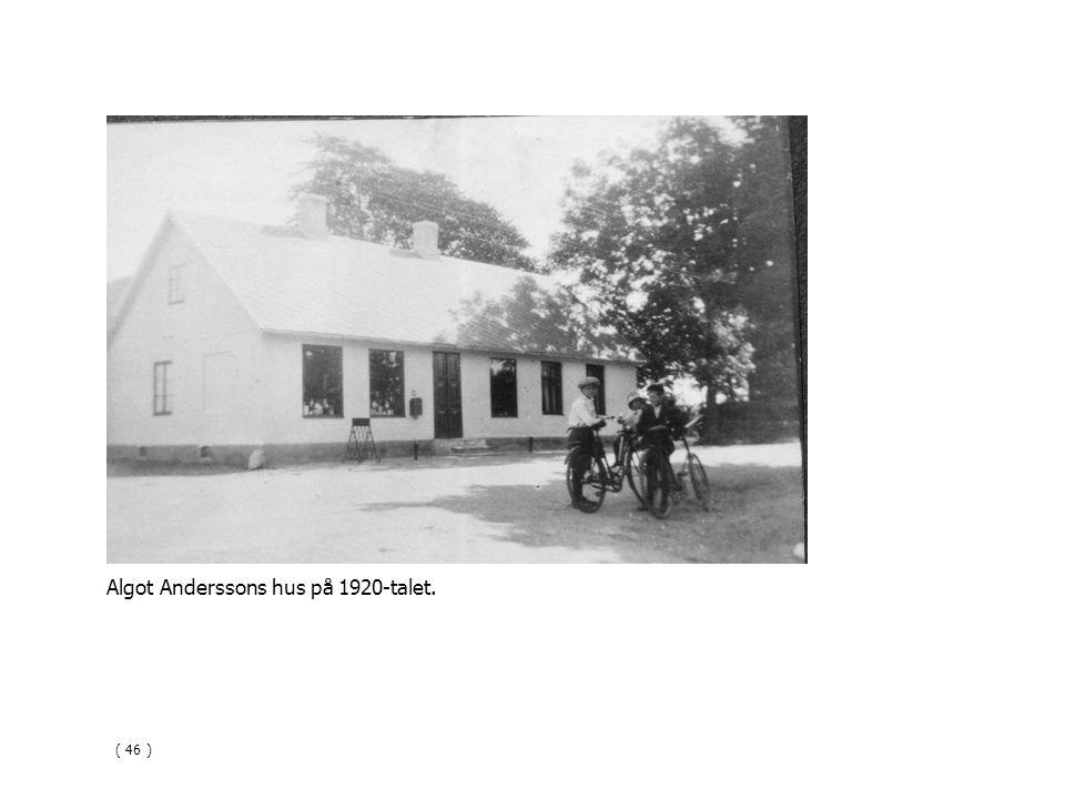Algot Anderssons hus på 1920-talet.