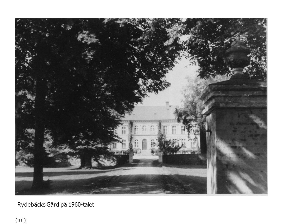 Rydebäcks Gård på 1960-talet