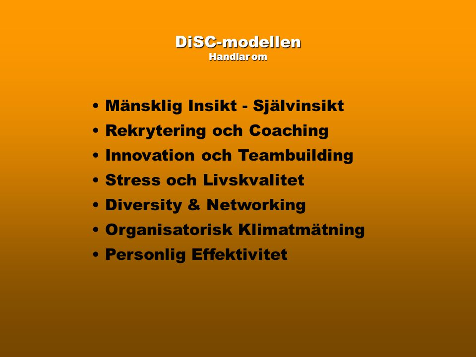 DiSC-modellen Handlar om