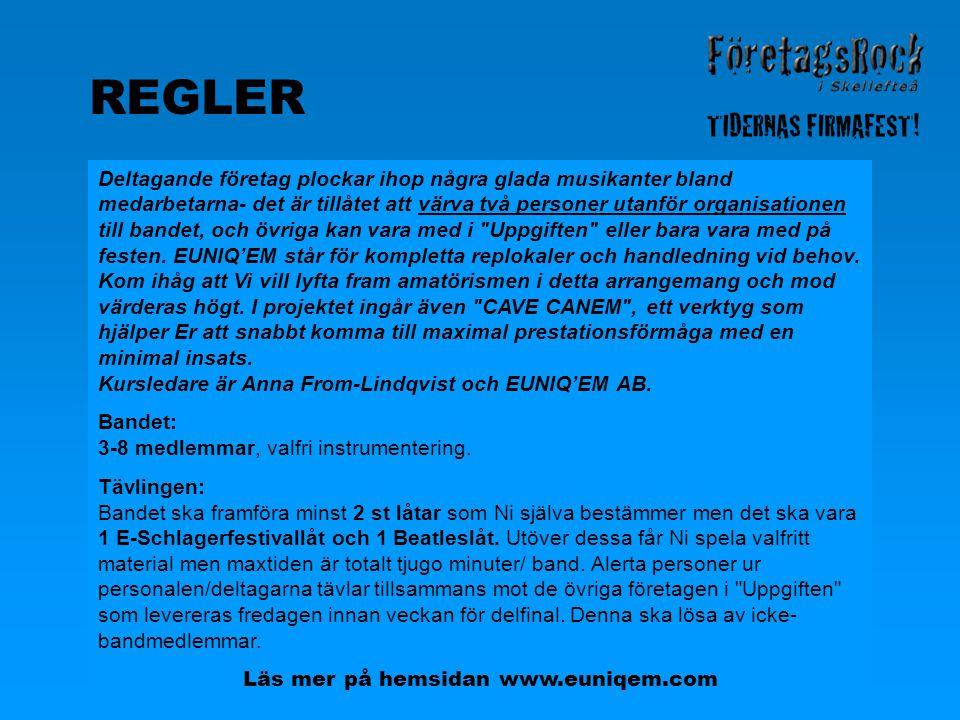 Läs mer på hemsidan www.euniqem.com