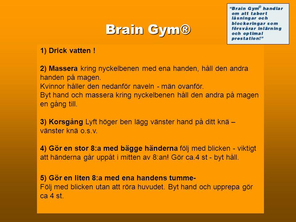 Brain Gym® 1) Drick vatten !