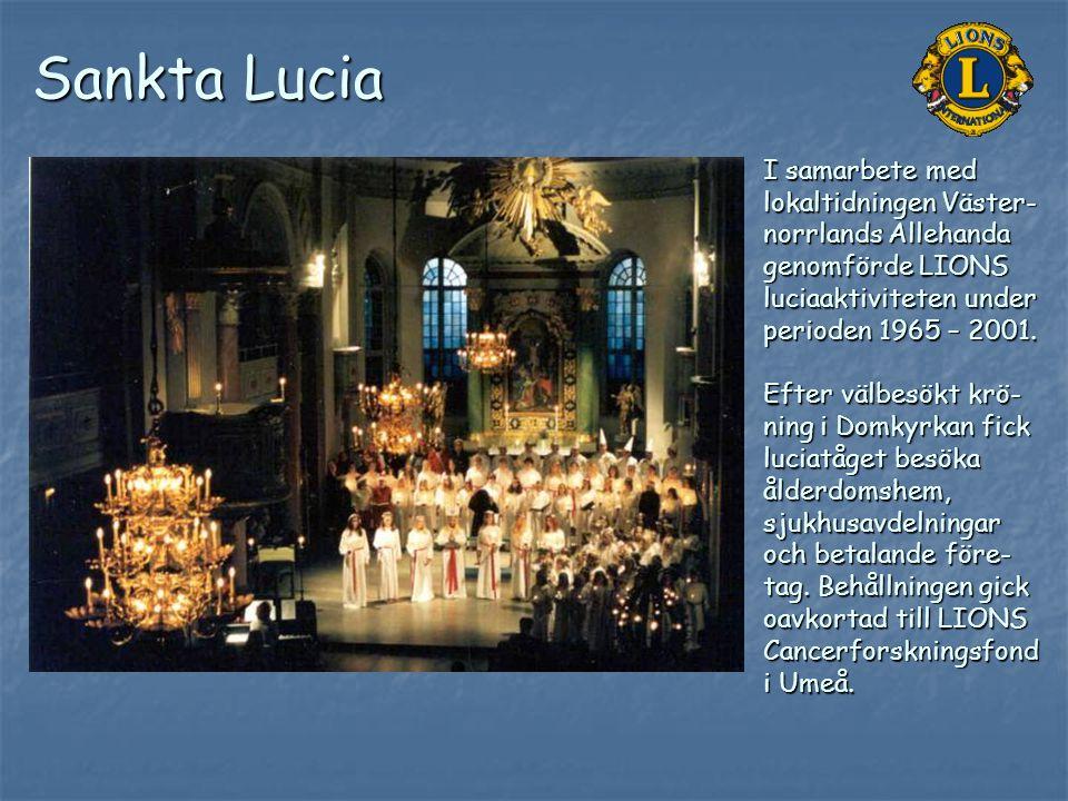 Sankta Lucia I samarbete med lokaltidningen Väster-norrlands Allehanda genomförde LIONS luciaaktiviteten under perioden 1965 – 2001.