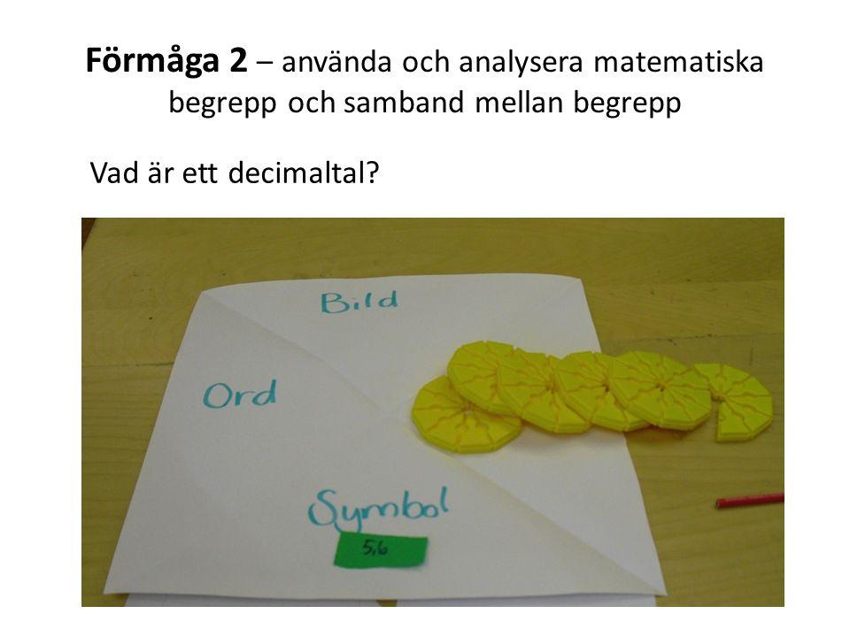 Förmåga 2 – använda och analysera matematiska begrepp och samband mellan begrepp