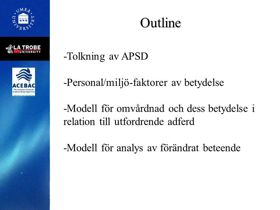 Outline -Tolkning av APSD -Personal/miljö-faktorer av betydelse