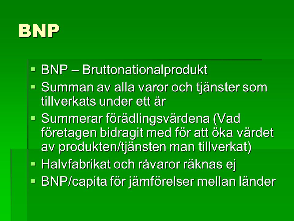 BNP BNP – Bruttonationalprodukt