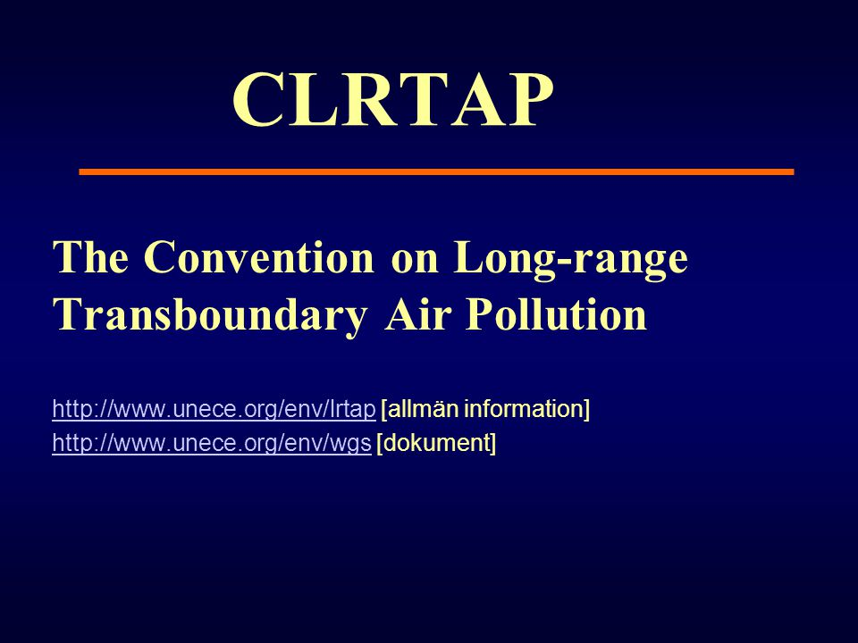 CLRTAP The Convention on Long-range Transboundary Air Pollution