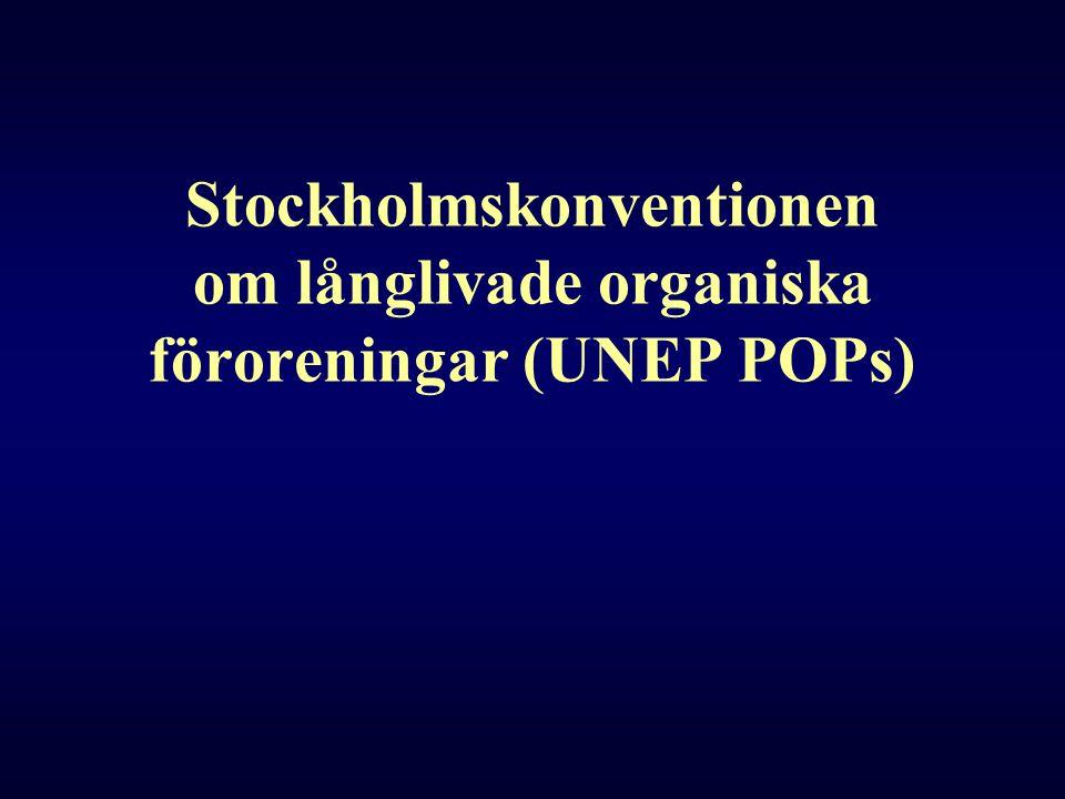 Stockholmskonventionen om långlivade organiska föroreningar (UNEP POPs)