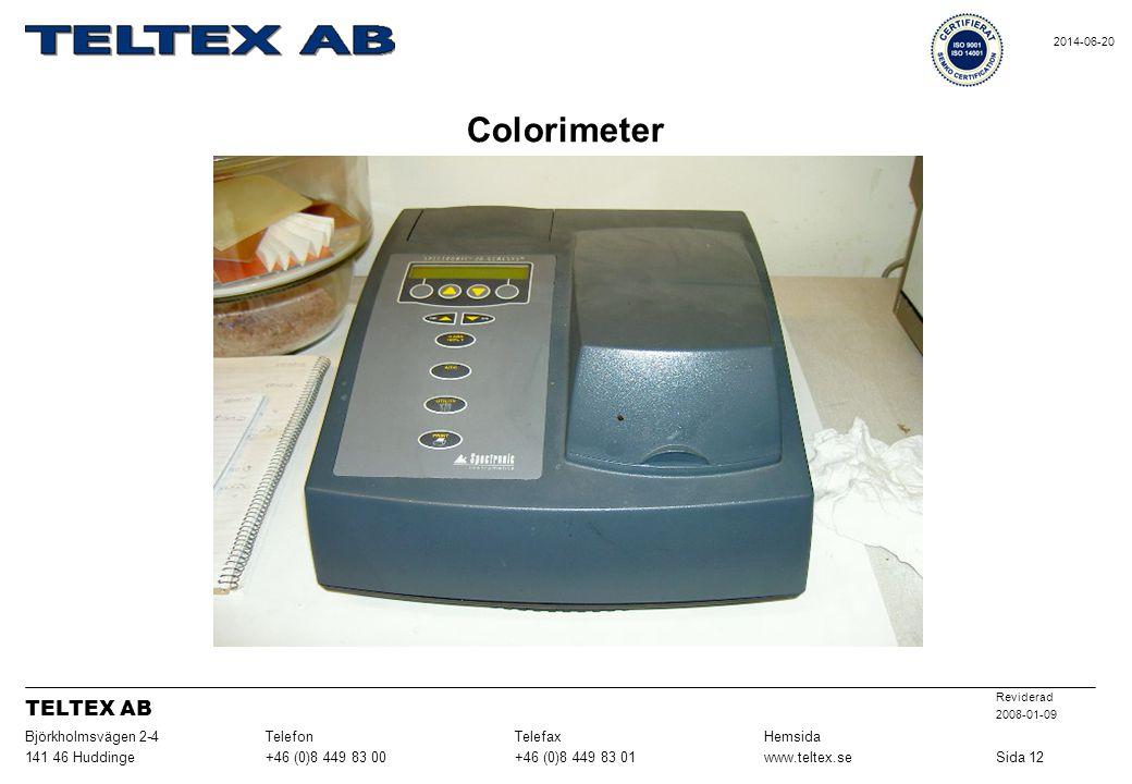 Colorimeter TELTEX AB Sida 12 www.teltex.se +46 (0)8 449 83 01