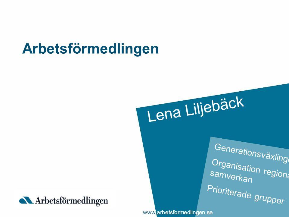 Lena Liljebäck Arbetsförmedlingen Generationsväxlingen
