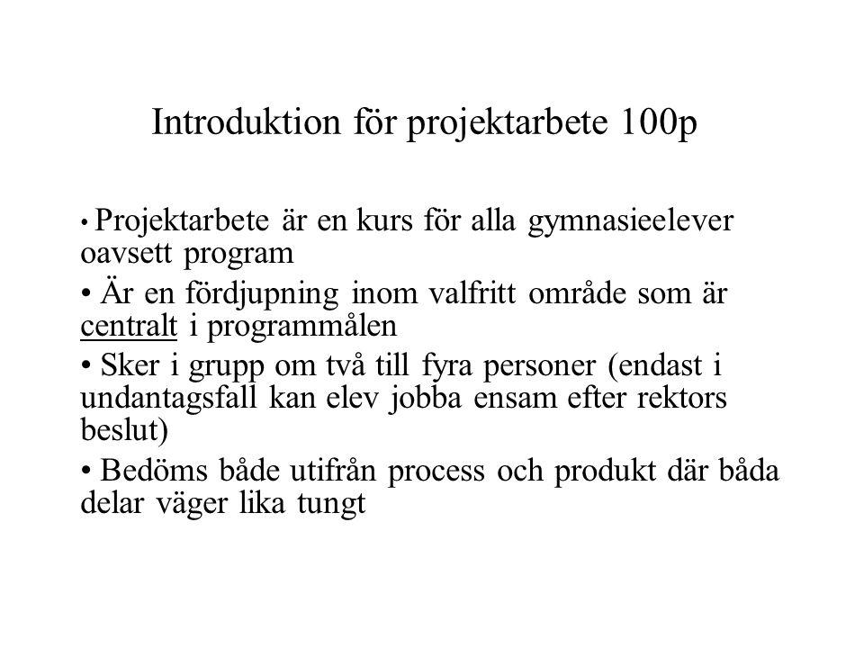 Introduktion för projektarbete 100p