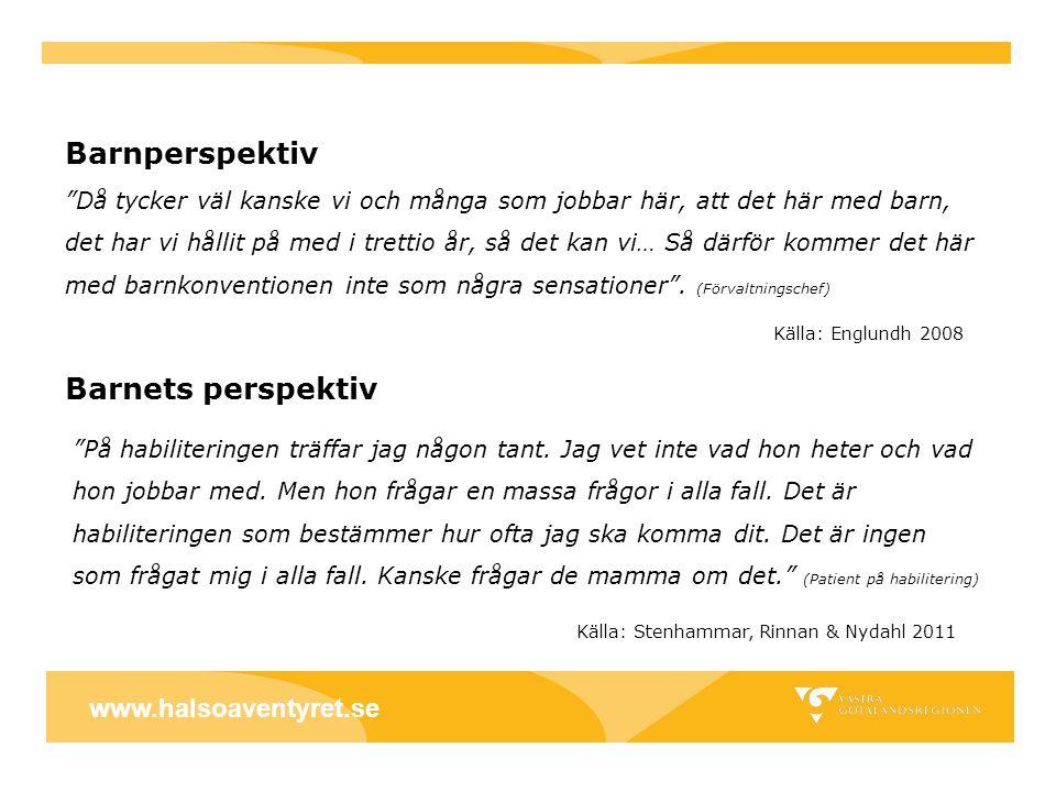 Barnperspektiv Barnets perspektiv www.halsoaventyret.se
