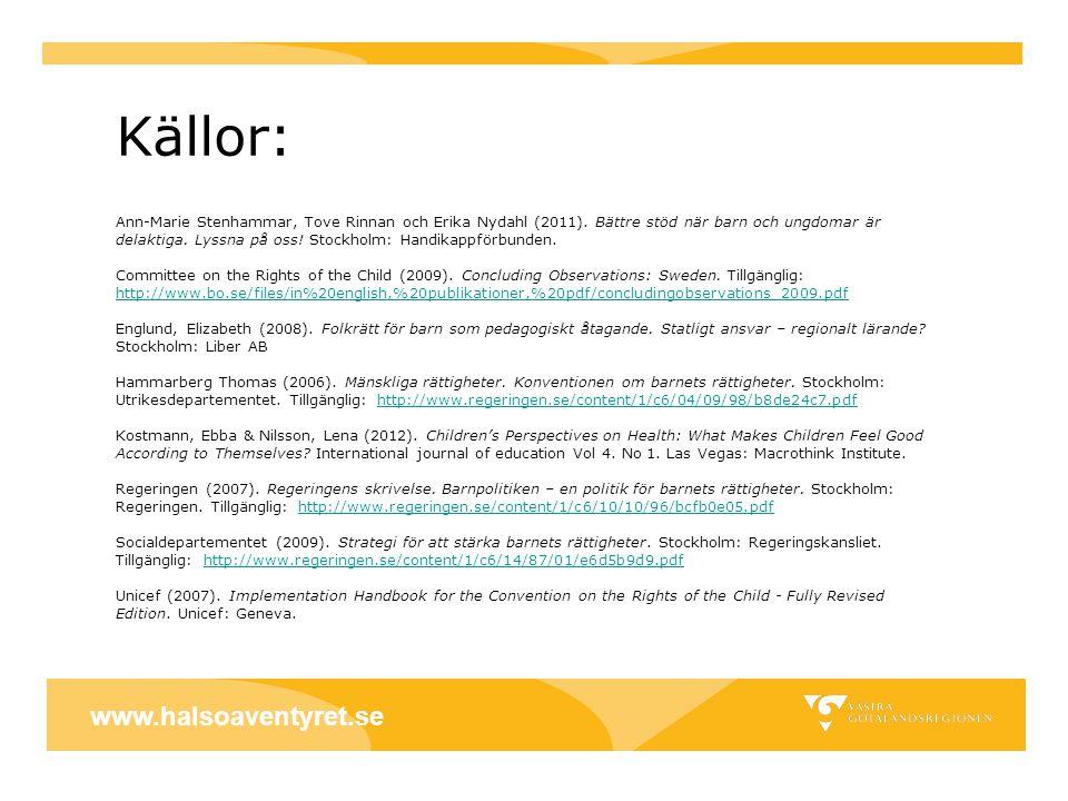 Källor: www.halsoaventyret.se